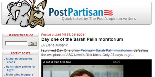 Dana Milbank: My Sarah Palin Moratorium Remains Unsullied
